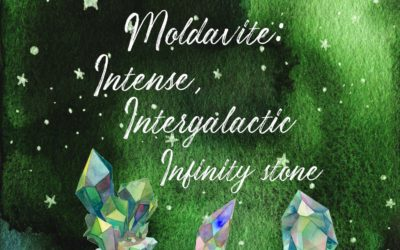 Moldavite Crystals – Intense, Intergalactic Infinity Stone.