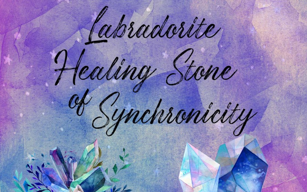 healing properties of labradorite crystal