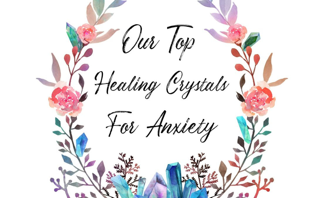 healing crystals for anxiety and depression
