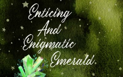 The Enticing and Enigmatic Emerald
